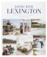Living with Lexington (eng) : my world my dreams my thoughts