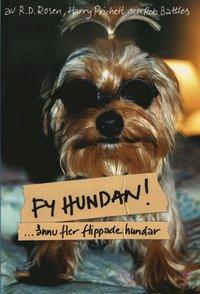 Fy hundan! : �nnu fler flippade hundar (h�ftad)