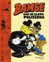 Bamse och de elaka poliserna (inbunden)