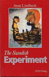 Swedish Experiment : Economic & Social Policies in Sweden After Wwii (Center Business Studies) (inbunden)