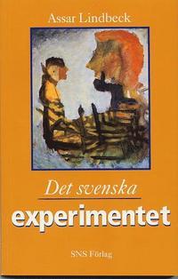 Det svenska experimentet (h�ftad)