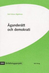�gander�tt och demokrati : svensk grundlagsdebatt under 1990-talet (h�ftad)