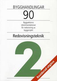 Bygghandlingar 90 del 2: Redovisningsteknik (pocket)