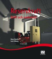 Reservkraft: drift och underh�ll (inbunden)