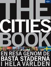 The cities book : en resa genom de bästa städerna i hela världen