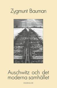 Auschwitz och det moderna samh�llet (h�ftad)