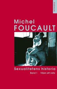 Sexualitetens historia 1 (h�ftad)