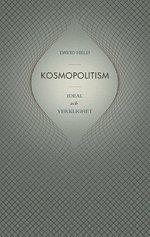 Kosmopolitism : ideal och verklighet