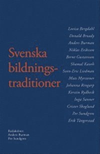 Svenska bildningstraditioner (h�ftad)