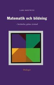 Matematik och bildning : berättelse gräns tystnad