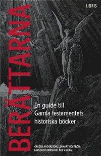 Ber�ttarna : en guide till Gamla testamentets historiska b�cker (h�ftad)