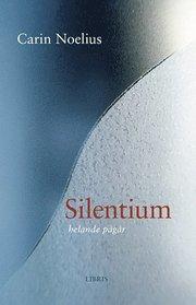 Silentium : helande pågår