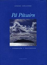 På Pitcairn : återbesök i Polynesien