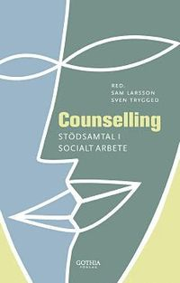 Counselling : st�dsamtal i socialt arbete (h�ftad)