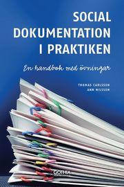 Social dokumentation i praktiken : en handbok med övningar