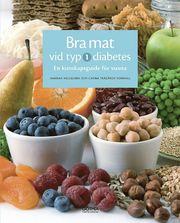Bra mat vid typ 1-diabetes : en kunskapsguide för vuxna