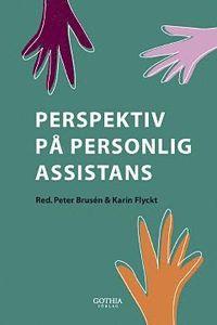 Perspektiv p� personlig assistans (h�ftad)