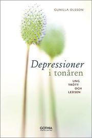 Depressioner i tonåren : ung trött och ledsen
