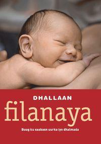 Filinaya : buug ka saabasn uurka iyo dhalmada (V�nta barn) (inbunden)