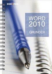 Word 2010 Grunder