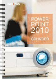 PowerPoint 2010 Grunder