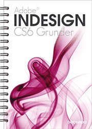 Indesign CS6 Grunder