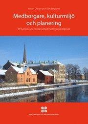 Medborgare kulturmiljö och planering : ett kvantitativt angreppssätt på medborgardeltagande