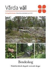 Bondeskog : husbehovsbruk skapade varierade skogar