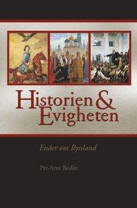 Historien och evigheten : ess�er om Ryssland (inbunden)