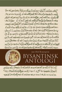 Bysantinsk antologi (inbunden)