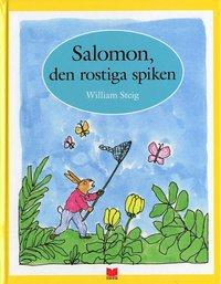 Salomon, den rostiga spiken (inbunden)