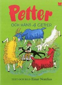 Petter och hans fyra getter (inbunden)