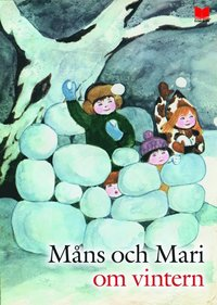 M�ns och Mari om vintern (inbunden)