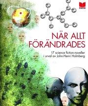 När allt förändrades : 17 science-fiction noveller (inbunden)