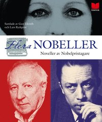 Fler nobeller : noveller av nobelpristagare (inbunden)