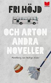 Fri höjd och arton andra noveller