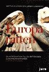 Europar�tten - En introduktion till EU-r�tten och Europakonventionen (h�ftad)