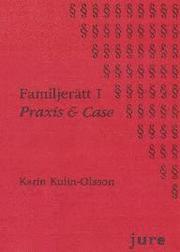 Familjerätt. 1 Praxis & case