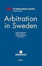 Arbitration in Sweden (inbunden)
