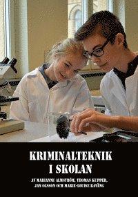 Kriminalteknik i skolan (h�ftad)