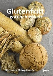 Glutenfritt – gott och enkelt