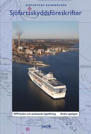 Sjöfartsskyddsföreskrifter – ISPS-koden och anslutande lagstiftning