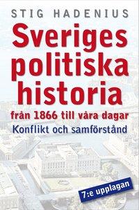 Modern svensk politisk historia : konflikt och samf�rst�nd (pocket)