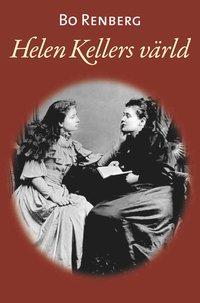 Helen Kellers v�rld (inbunden)