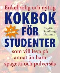 Enkel rolig och nyttig kokbok f�r studenter som vill leva p� annat �n bara pulvermos ()