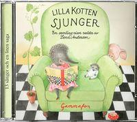 Lilla kotten sjunger : en samling visor (ljudbok)