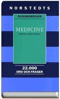 Medicine : Engelsk-Svensk-Engelsk (inbunden)