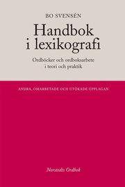 Handbok i lexikografi : Ordböcker i teori och praktik