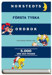 Norstedts f�rsta tyska ordbok : tysk-svensk, svensk-tysk: 5000 ord och fraser (inbunden)