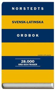 Norstedts svensk-latinska ordbok – 28.000 ord och fraser